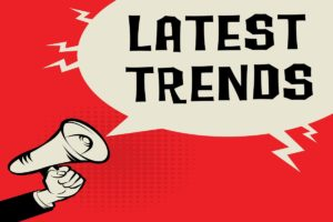 latest-trends