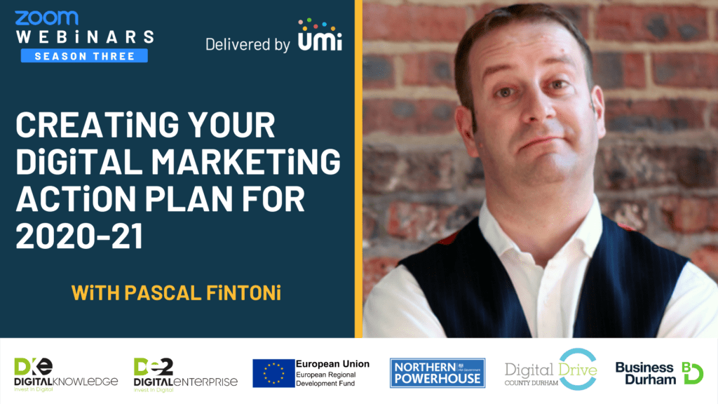 Creating your digital marketing action plan for 2020-21 with Pascal Fintoni