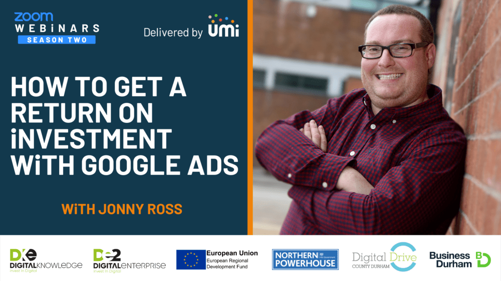 How To Get A Return On Investment With Google Ads with Jonny Ross