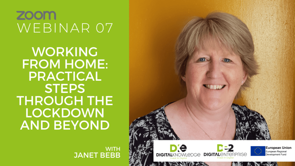 Working From Home: Practical Steps Through The Lockdown and Beyond with Janet Bebb