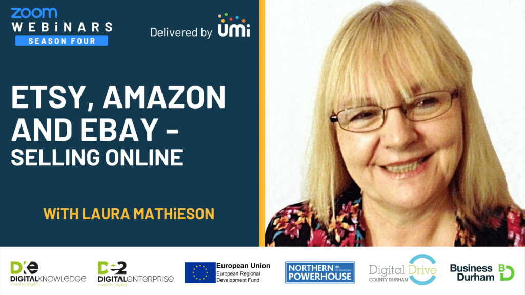 Etsy, Amazon and Ebay – Selling Online with Laura Mathieson