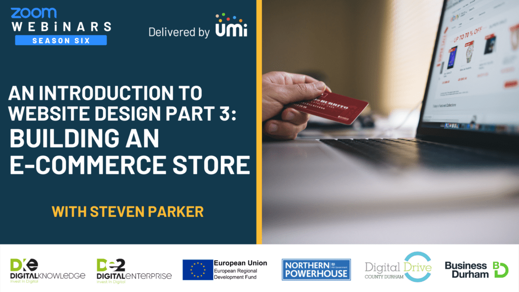 An Intro to Website Design – Part 3: Building an E-commerce Store with Steven Parker