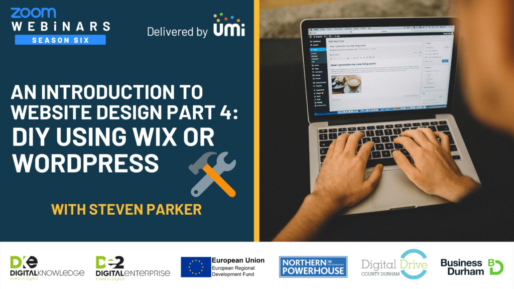 An intro to Website Design – Part 4: DIY with Wix or WordPress with Steven Parker