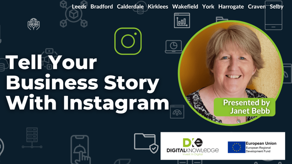 Tell Your Business Story with Instagram. Presented by Janet Bebb