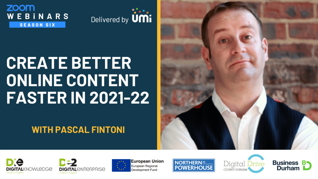 Create Better Online Content Faster in 2021-22 with Pascal Fintoni